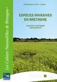 Jacques Haury et Philippe Clergeau - Espèces invasives en Bretagne - Plantes et vertébrés continentaux.