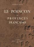 Jacques Helft - Le poinçon des provinces françaises.
