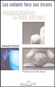 Jacques Henno - Pornographie la vraie violence ? - Les enfants face aux écrans.