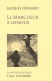 Jacques Henrard - Le marcheur à genoux.
