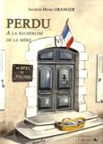 Jacques-Henri Granger - Perdu, à la recherche de la mère.