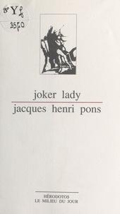 Jacques Henri Pons - Joker lady.