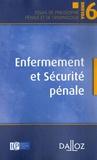 Jacques-Henri Robert - Enfermement et sécurité pénale.