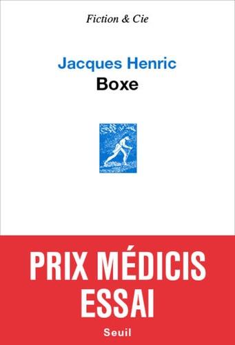 Jacques Henric - Boxe.
