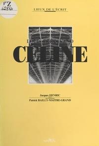 Jacques Henric et Patrick Bailly-Maître-Grand - Louis-Ferdinand Céline.