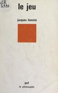 Jacques Henriot et Jean Lacroix - Le jeu.
