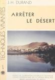 Jacques Henry Durand et  Agence de Coopération Culturel - Arrêter le désert.
