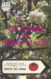 Jacques Henry - Sous la ramure des pommiers en fleurs : regards sur le passé, les monuments et les sites de la route du cidre.