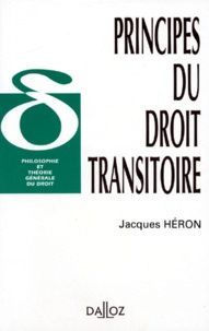 Jacques Héron - Principes du droit transitoire.