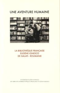 Jacques Hesse et Nicolae Tafta - Une aventure humaine - La bibliothèque française Eugène Ionesco de Galati (Roumanie).