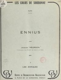 Jacques Heurgon - Ennius (1). Les annales.