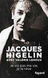 Jacques Higelin et Valérie Lehoux - Je vis pas ma vie, je la rêve.