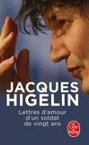 Jacques Higelin - Lettres d'amour d'un soldat de vingt ans.