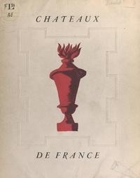 Jacques Houlet et  Collectif - Châteaux de France.