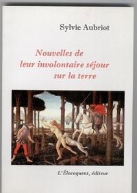 Jacques-Hubert Aubriot - Nouvelles de leur involontaire séjour sur la terre.