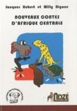 Jacques Hubert et Willy Bigone - Nouveaux contes d'Afrique centrale.