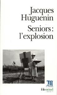 Jacques Huguenin - Seniors - L'explosion.