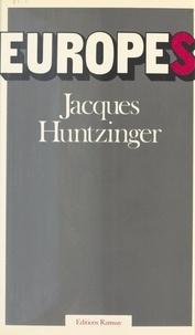 Jacques Huntzinger - Europes.