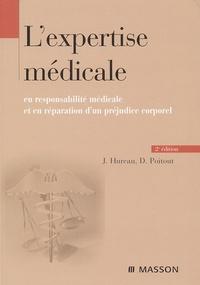 Jacques Hureau et Dominique Poitout - L'expertise médicale en responsabilité médicale et en réparation de préjudice corporel.