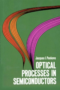 Rhonealpesinfo.fr OPTICAL PROCESSES IN SEMICONDUCTORS. Edition en anglais Image