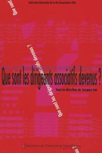 Jacques Ion et Alain Bonnassieux - Que sont les dirigeants associatifs devenus ? - Enquêtes sur l'évolution des engagements bénévoles dans la région stéphanoise.