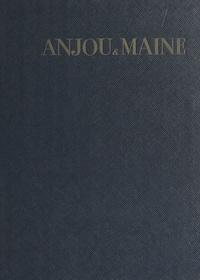 Jacques Isolle et Francis Ambrière - Anjou et Maine.