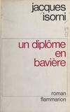 Jacques Isorni - Un diplôme en Bavière.
