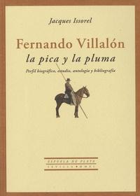 Jacques Issorel - Fernando Villalón, la pica y la pluma.