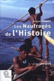 Jacques Ivanoff - Les Naufragés de l'Histoire - Les jalons épiques de l'identité moken (archipel Mergui, Thaïlande-Birmanie).