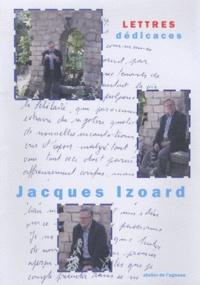Jacques Izoard - Lettres dédicaces.