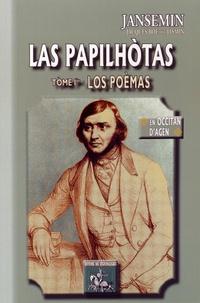 Las papilhotas - Tome 1. Los poèmas, édition en occitan dAgen.pdf