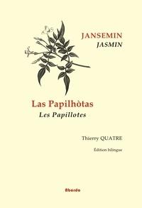 Jacques Jasmin - Les papillotes.