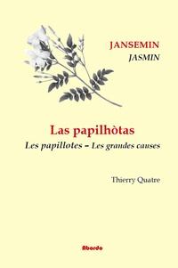 Jacques Jasmin - Les papillotes - Les grandes causes.
