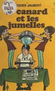Jacques Jaubert - Le canard et les jumelles.
