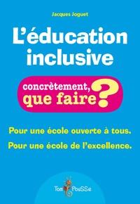 Jacques Joguet - L'éducation inclusive.