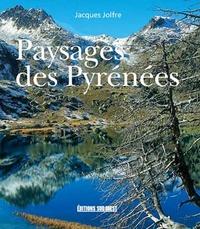 Jacques Jolfre - Paysages des Pyrénées.