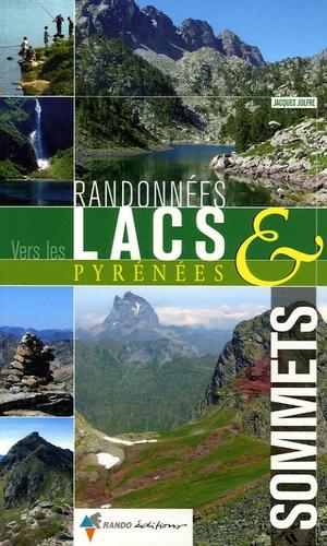 Jacques Jolfre - Randonnées vers les lacs & sommets Pyrénées.