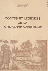 Jacques Joseph Bammert - Contes et légendes de la montagne vosgienne.