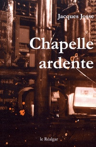 Jacques Josse - Chapelle ardente.