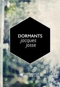 Jacques Josse - Dormants, un triptyque - l'envie d'aller porter du cognac à ses morts.