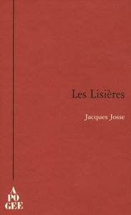 Jacques Josse - Les Lisières.