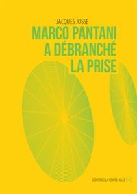 Jacques Josse - Marco Pantani a débranché la prise.