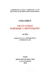 Jacques Jouanna et Christian Robin - Vie et climat d'Hésiode à Montesquieu.