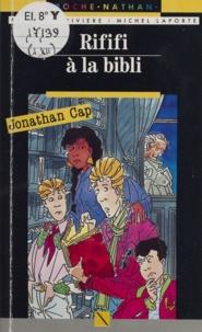 Jacques Jouet et Patrick Rivière - Jonathan Cap  Tome 12 - Rififi à la bibli.