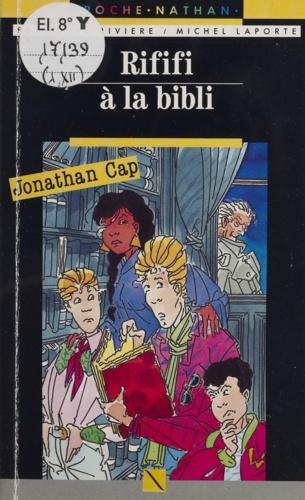 Jonathan Cap  Tome 12. Rififi à la bibli