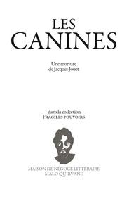 Jacques Jouët - Les canines.