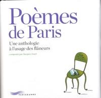 Jacques Jouet - Poèmes de Paris - Une anthologie à l'usage des flâneurs.