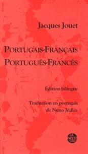 Jacques Jouet - Portugais-Français - Edition bilingue français-portugais.