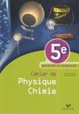 Jacques Jourdan et Christophe Daujean - Cahier de Physique Chimie 5e - Activités et exercices.