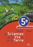 Jacques Jourdan et Eric Cohen - Cahier de Sciences de la Vie et de la Terre 5e - Activités et exercices.